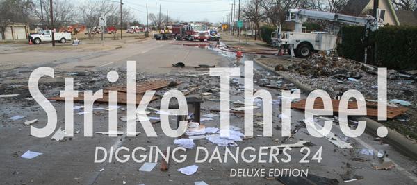Digging Dangers 24 Strike Three